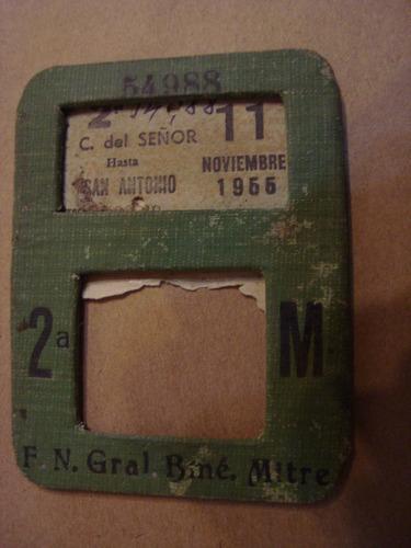 antiguo boleto de tren fcgmitre 1955 capilla d s sas antonio