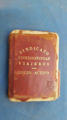 antiguo carnet de sindicato comisionistas viajeros