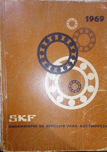 antiguo catalogo rodamientos skf, 355 pag. 1948 a 1969.