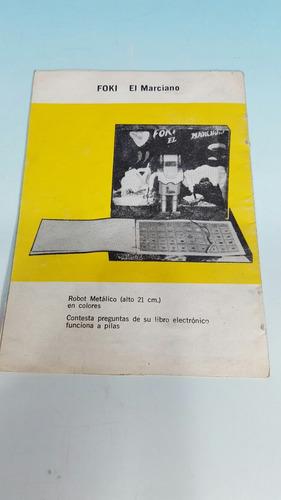 antiguo juguete espacial - catalogo robot foki el marciano-