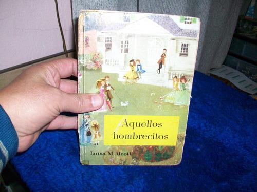 antiguo libro  aquellos hombrecillos  barcelona 1.958