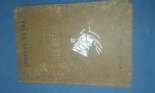 antiguo libro de joaquin reyra la ofrenda del reyno {1940}
