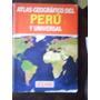 Atlás Geogràfico Del Perù Y Universal