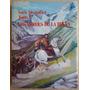 Guerra Del Pacifico Libro Heroes De La Breña Biografias