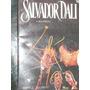 Biografia De Salvador Dali