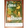 El Guerrero : Frank G. Slaughter - Novela Indios Florida Usa