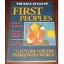 The Gaia Atlas Of First Peoples J. Burger Culturas Aborigen