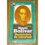 Simon Bolivar Horizontes De Libertad : Vladímir Gúsev