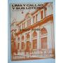 Lima, Callao Y Sus Loterias 1907 - 1982 Lima Antigua