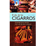 El Abc De Los Cigarros / Dieter H. Wirtz / Libro