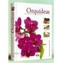 Orquídeas Enciclopedia Práctica