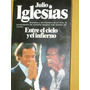 Biografia De Julio Iglesias