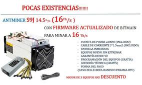 Antminer Bitmain S9j 14 5 Con La Nueva Firmware Y Mina 16 Th