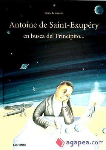 antoine de saint-exupéry en busca del principito...(libro )