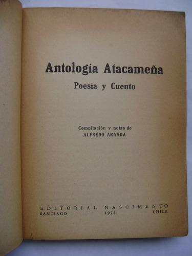 antología atacameña (poesía y cuento) / alfredo aranda/ 1978