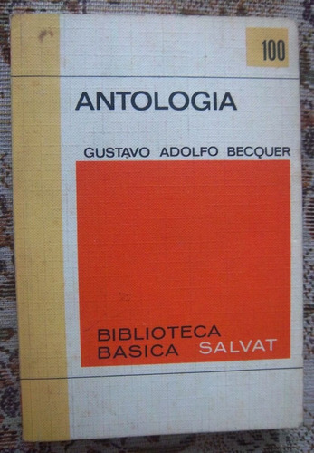 antología becquer incluye rimas leyendas cartas libro salvat