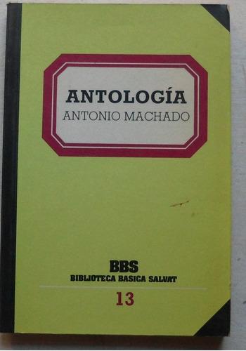 antología de antonio machado / biblioteca básica salvat
