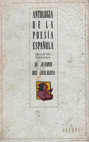antologia de la poesia española damaso alonso edit. gredos