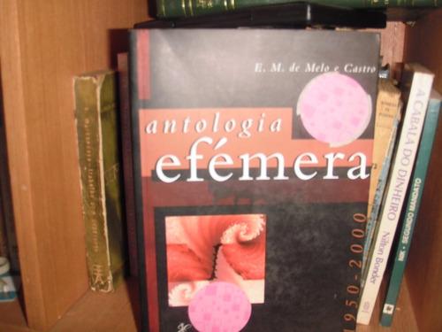 antologia efemera- e. de m. castro