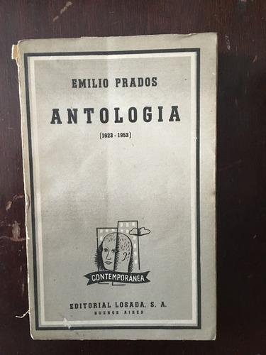 antología, emilio prados, 300 pag, ed losada