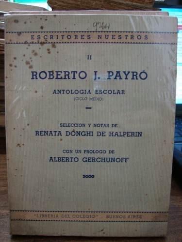 antología escolar - roberto j payró - librería del colegio.