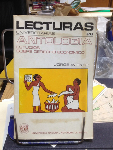 antología. estudios sobre derecho económico