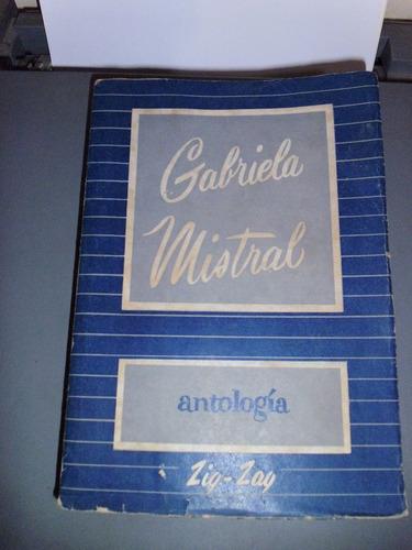 antologia / gabriela mistral zig - zag (arequipa-texao)