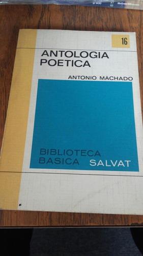 antología poética. antonio machado