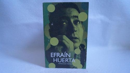 antología poética / efraín huerta