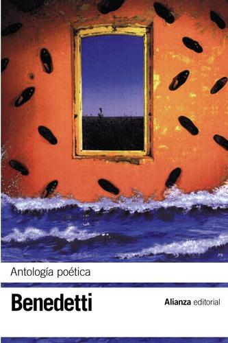 antología poética, mario benedetti, ed. alianza