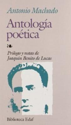 antología poética.antonio machado.edaf.