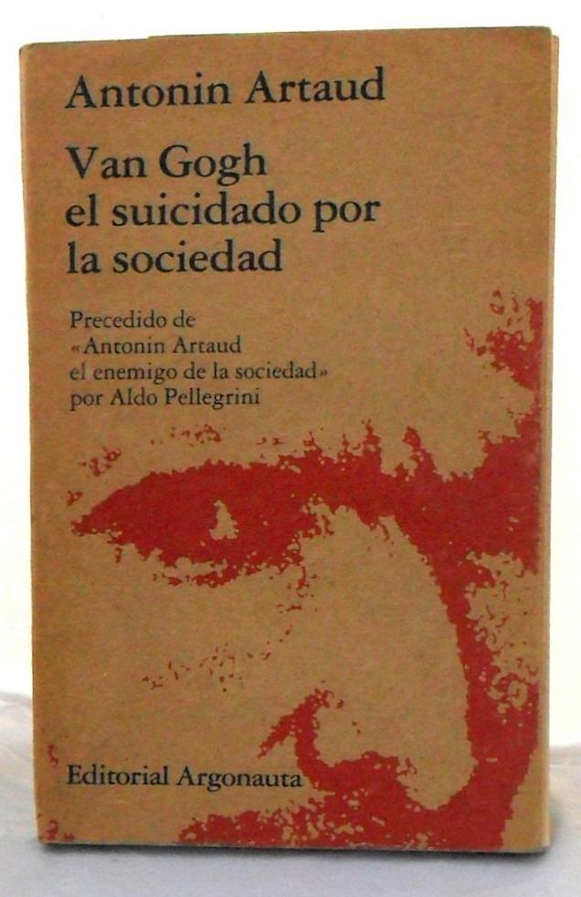 antonin artau van gogh el suicidado por la sociedad