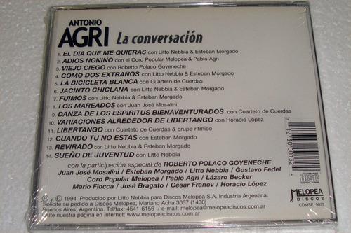 antonio agri la conversacion goyeneche cd sellado