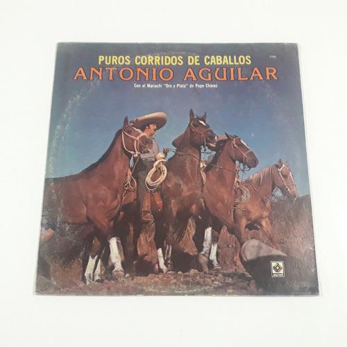 antonio aguilar - puros corridos de caballos lp