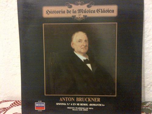 antonio bruckner - sindonia n4 en mi bemol romantica, vinyl