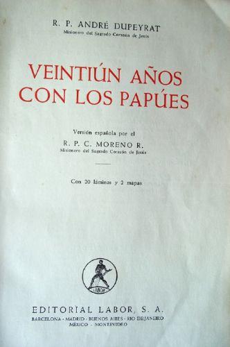 antropología 21 años con los papúes nva. guinea-1954