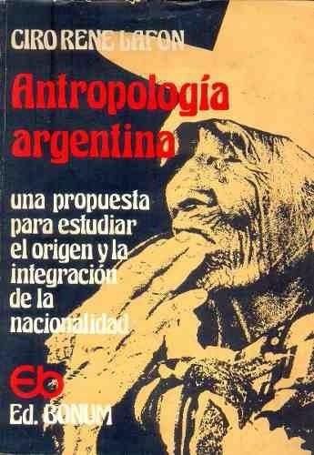 antropología argentina- lafon rene ciro