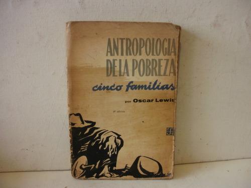 antropologia de la pobreza - oscar lewis- año 1965