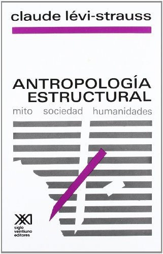 antropologia estructural - levi-strauss, claude