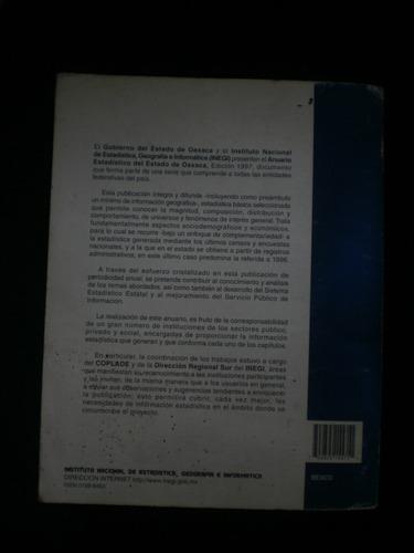 anuario estadistico del estado de oaxaca. edición 1997