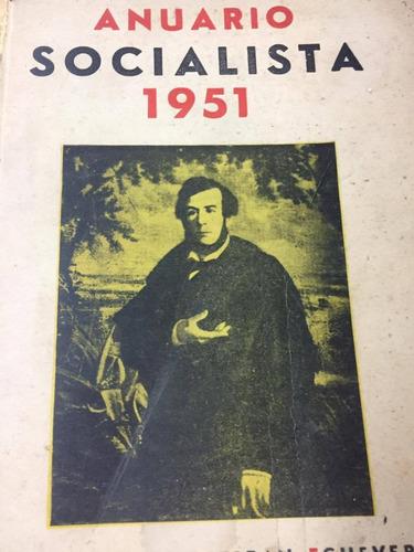 anuario socialista 1951. centenario de esteban echeverria