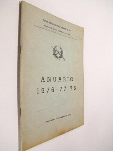 anuario veteranos del 79. 1976 1978 ejercito chile