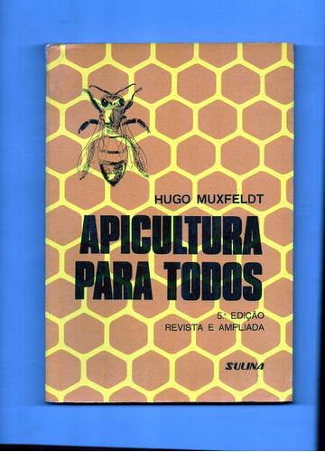 apicultura para todos hugo muxfeldet