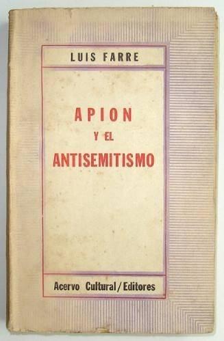 apion y el antisemitismo de luis farre