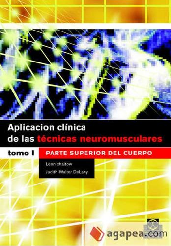 aplicación clínica de las técnicas neuromusculares. parte su