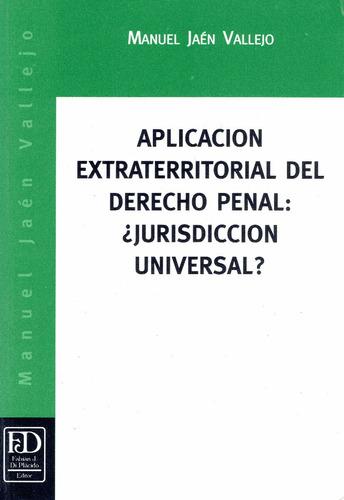 aplicación extraterritorial del derecho penal: principio