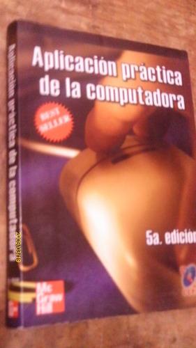 aplicación práctica de la computadora , año 2005