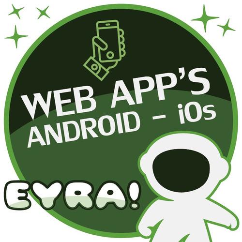 aplicaciones para móviles android, ios, web apps