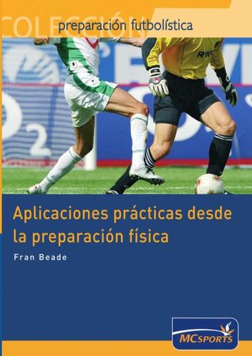 aplicaciones prácticas desde la preparación física(libro var