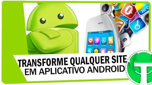 aplicativo para android (transforme seu site )
